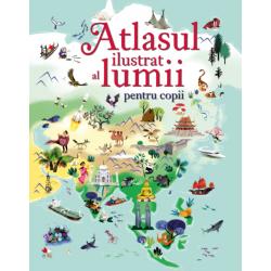 Atlasul ilustrat al lumii...