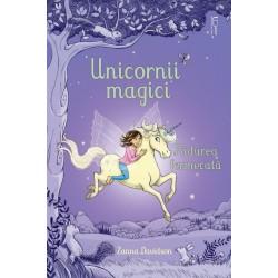 Unicornii magici. Padurea...